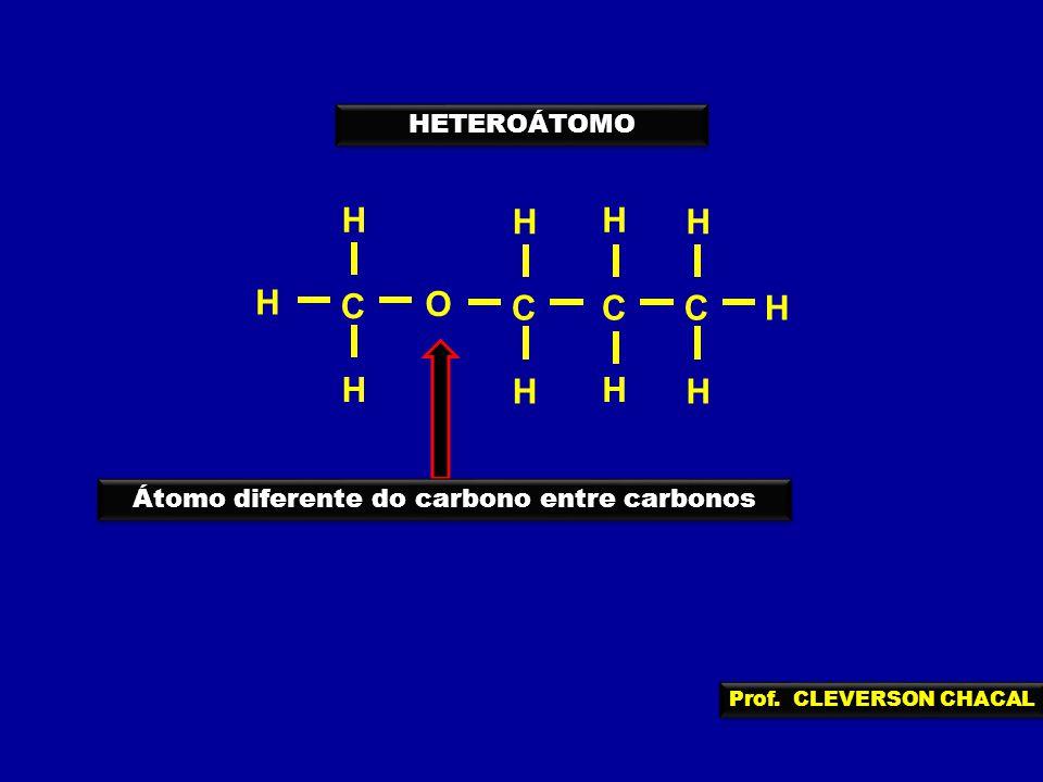 Átomo diferente do carbono entre carbonos