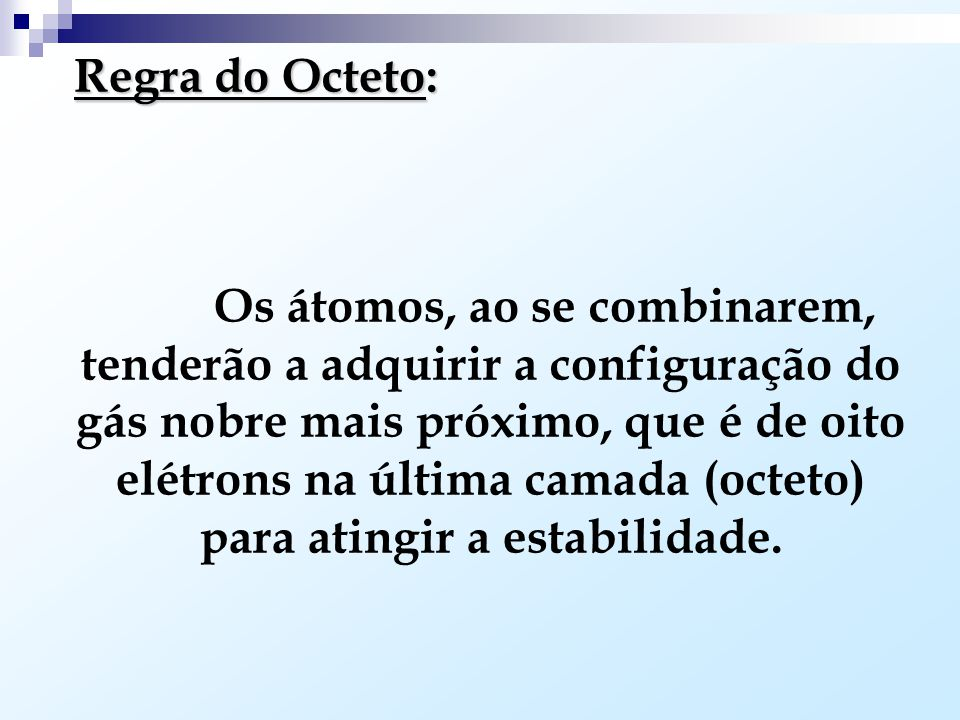 Regra do Octeto: