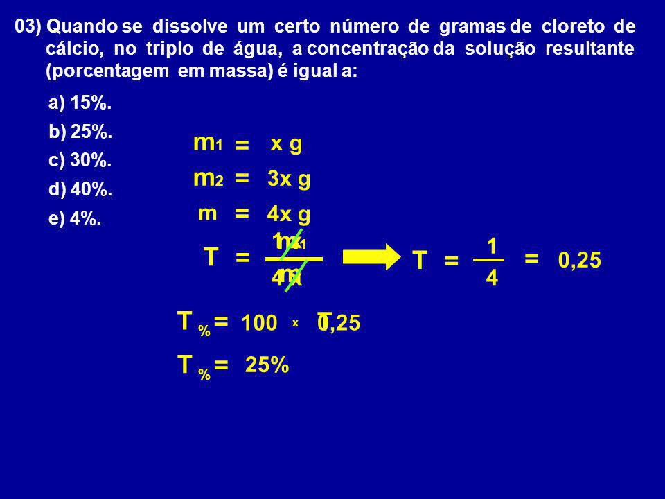m1 = m2 = = m1 T = T = = m T = T T = x g 3x g m 4x g 1 x 1 0,25 4 x 4