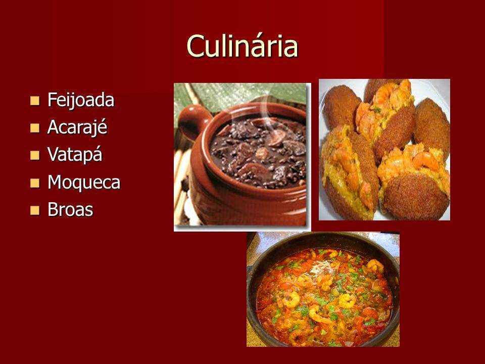 Culinária Feijoada Acarajé Vatapá Moqueca Broas