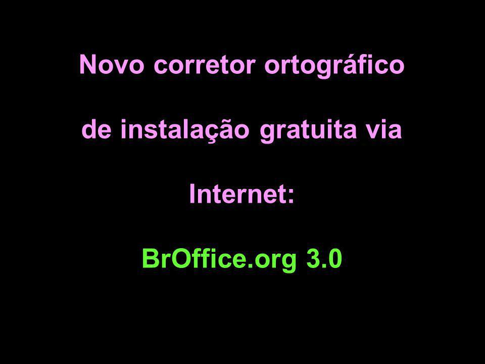Novo corretor ortográfico de instalação gratuita via