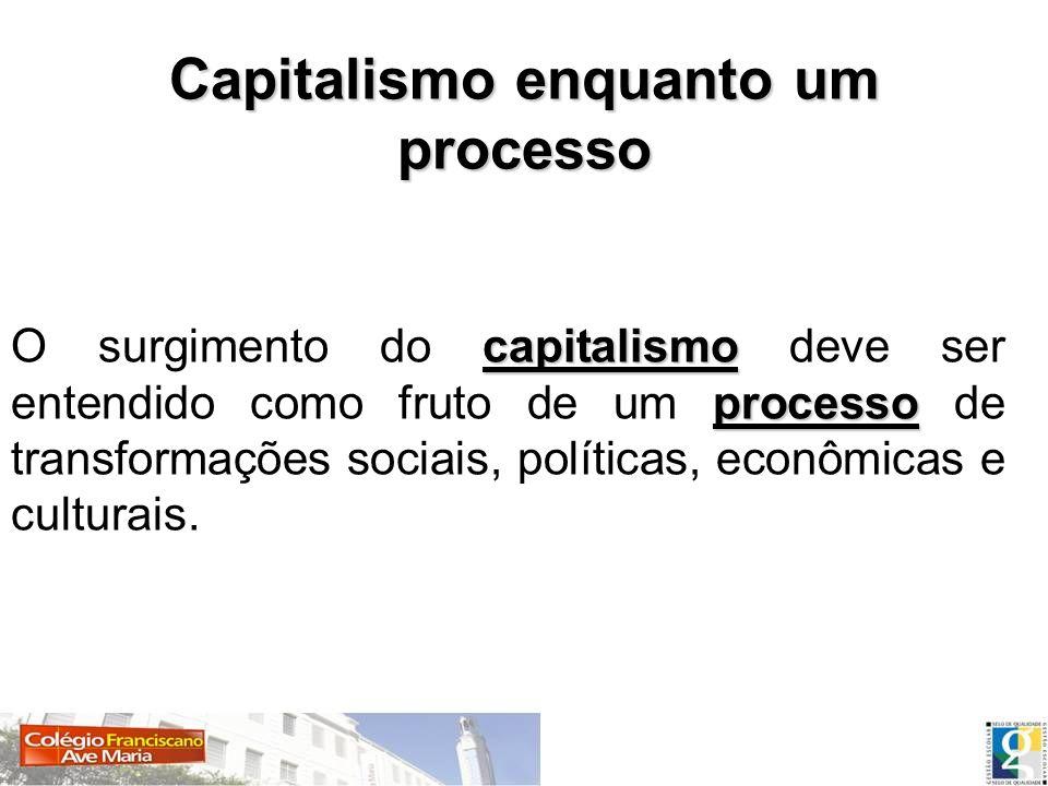 Capitalismo enquanto um processo
