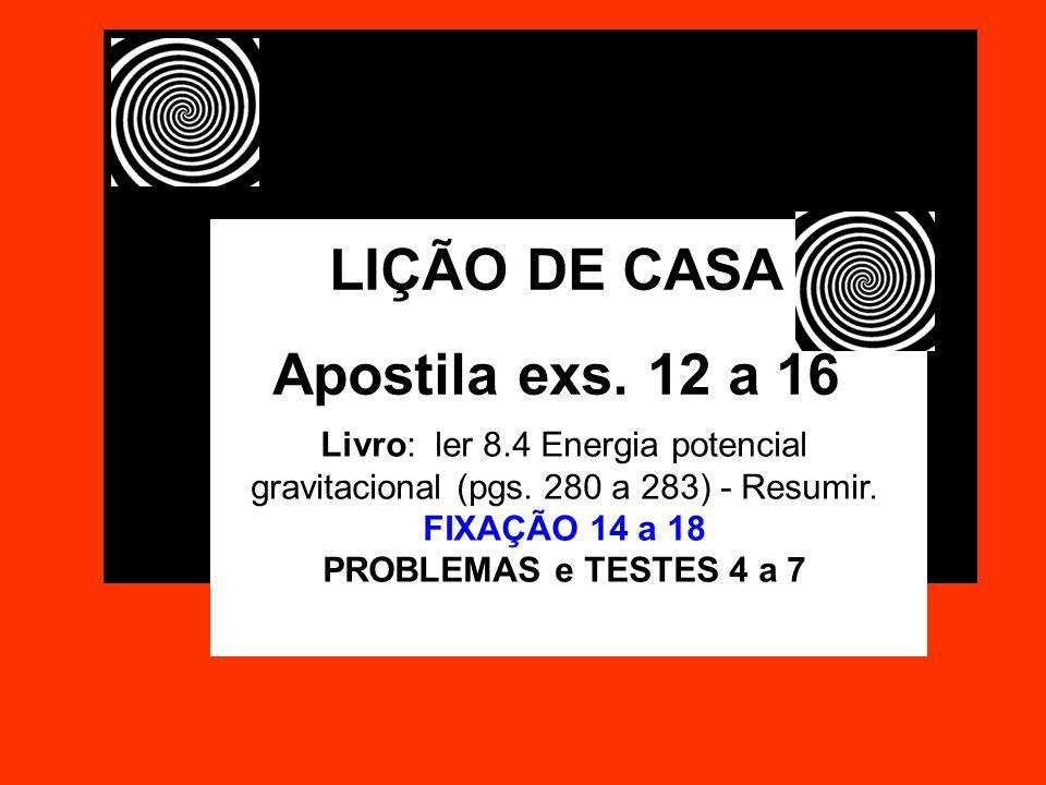 LIÇÃO DE CASA Apostila exs. 12 a 16