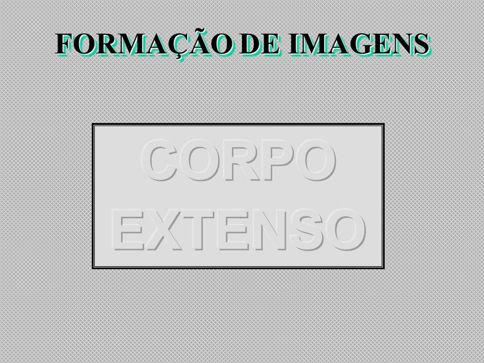 FORMAÇÃO DE IMAGENS CORPO EXTENSO