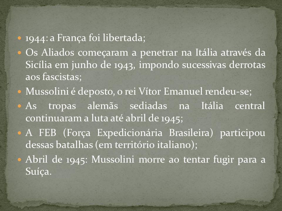 1944: a França foi libertada;