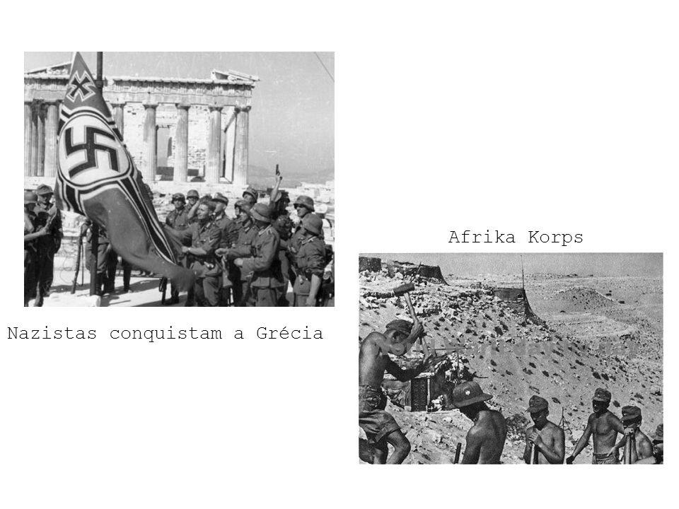 Afrika Korps Nazistas conquistam a Grécia