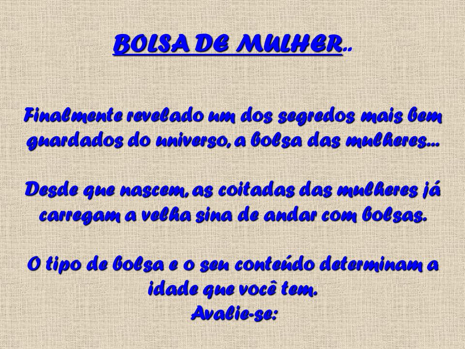 BOLSA DE MULHER..