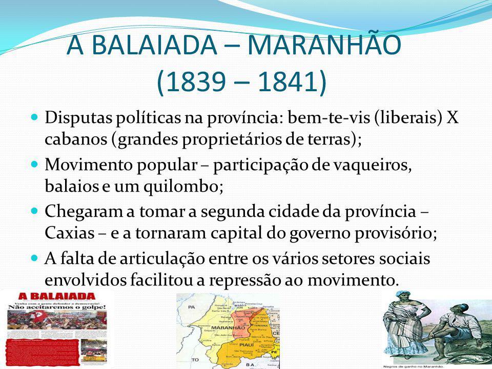 A BALAIADA – MARANHÃO (1839 – 1841)