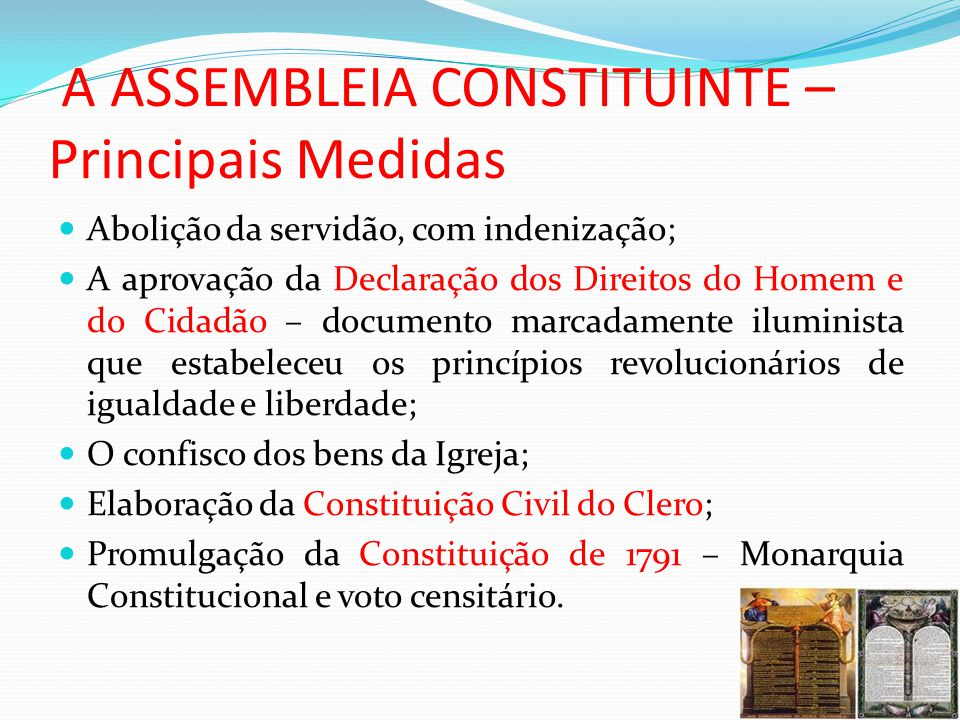 A ASSEMBLEIA CONSTITUINTE – Principais Medidas