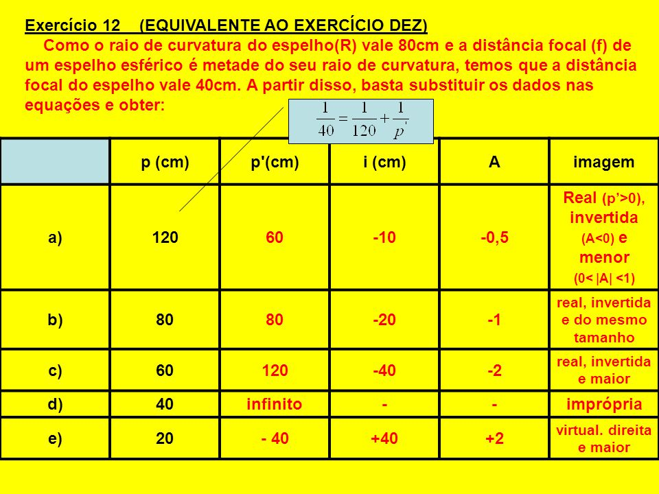 Exercício 12 (EQUIVALENTE AO EXERCÍCIO DEZ)