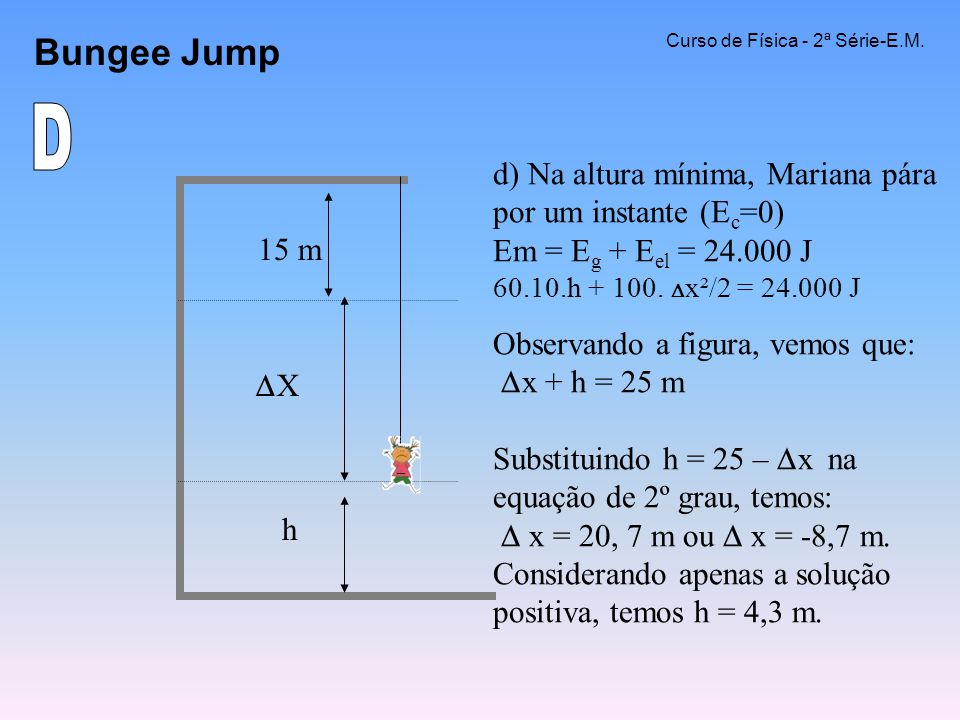 Bungee Jump Curso de Física - 2ª Série-E.M. D.