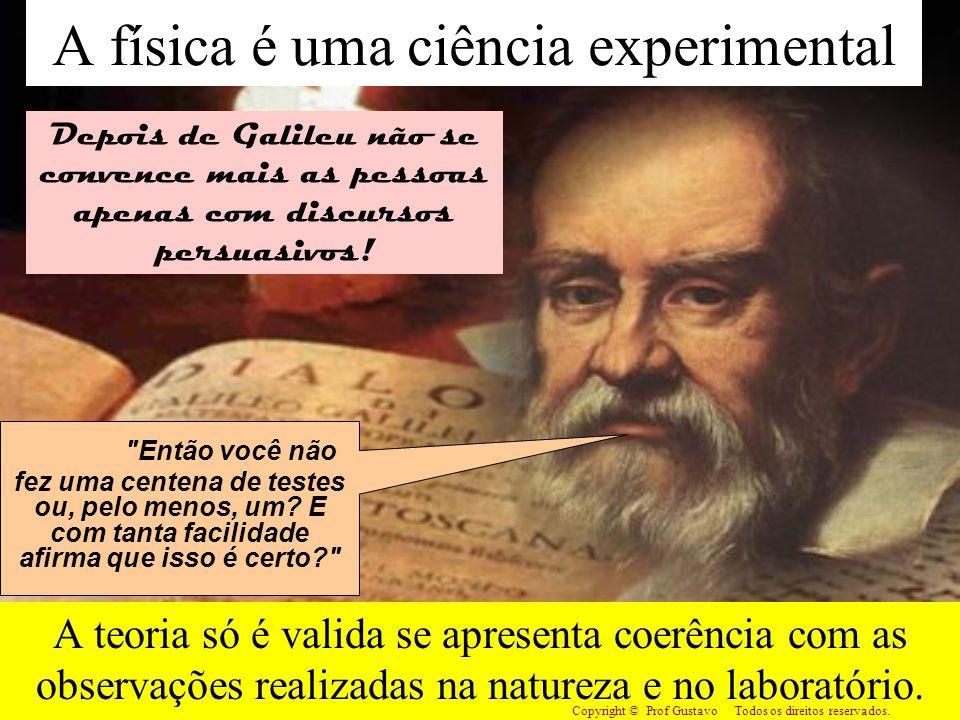 A física é uma ciência experimental