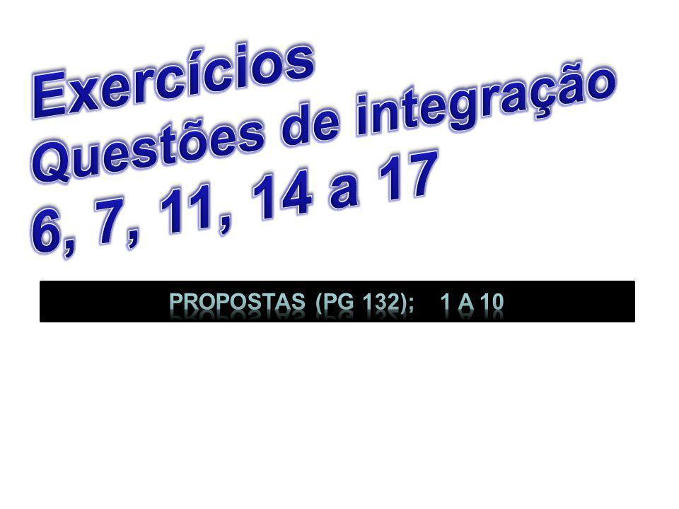 Exercícios 6, 7, 11, 14 a 17 Questões de integração