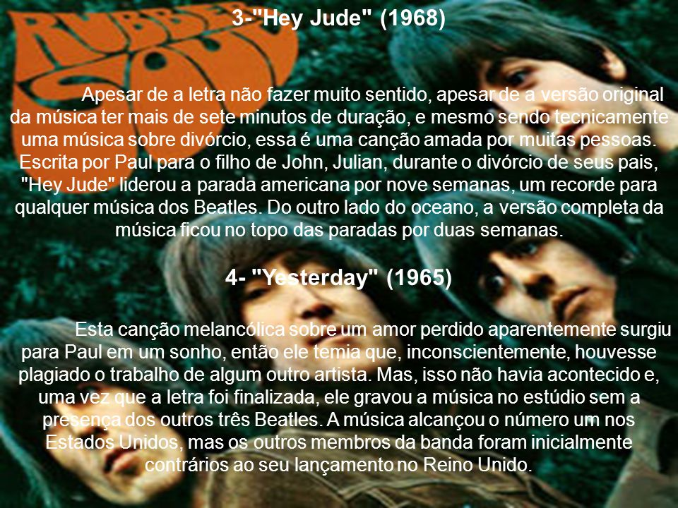 3- Hey Jude (1968) 4- Yesterday (1965)
