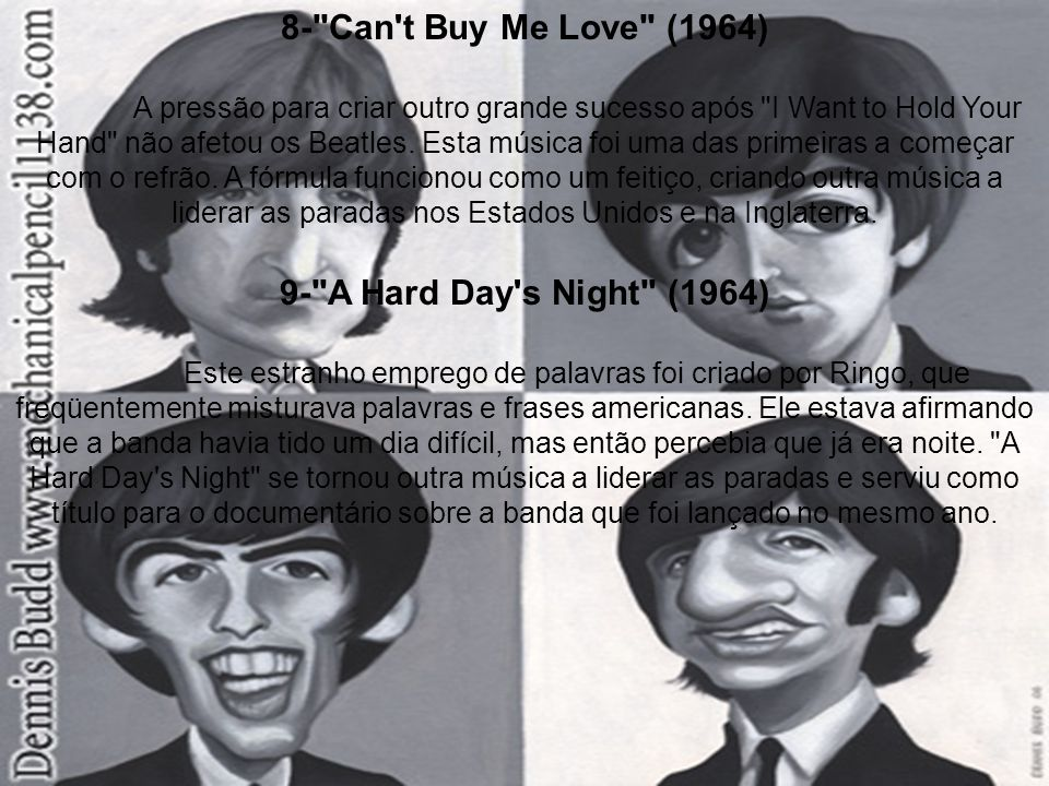 8- Can t Buy Me Love (1964) 9- A Hard Day s Night (1964)