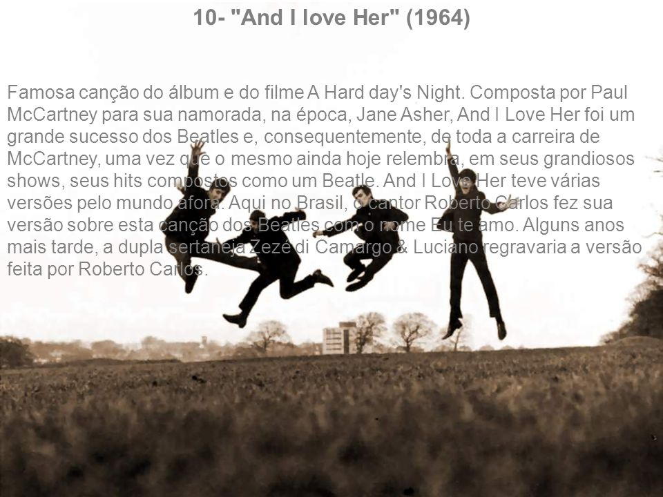 10- And I love Her (1964)