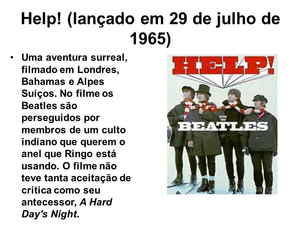 Help! (lançado em 29 de julho de 1965)