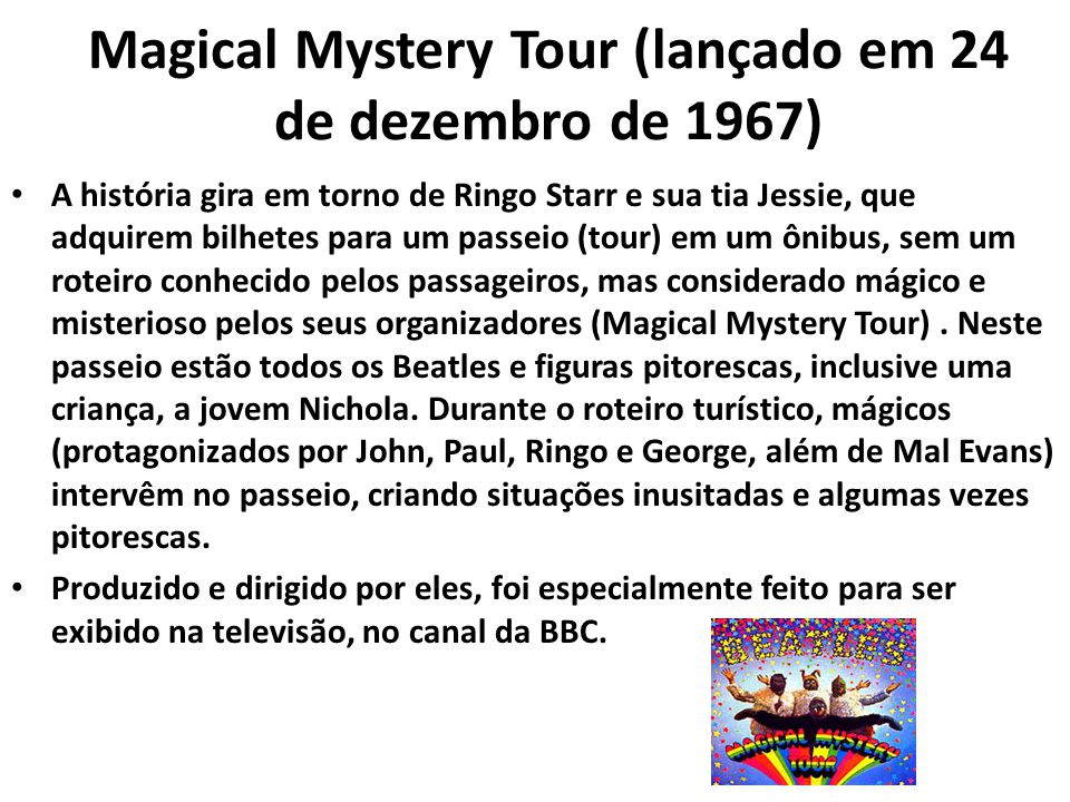Magical Mystery Tour (lançado em 24 de dezembro de 1967)