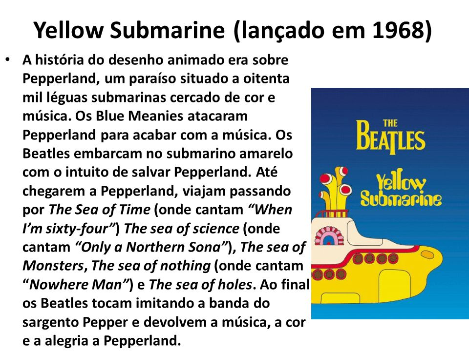 Yellow Submarine (lançado em 1968)