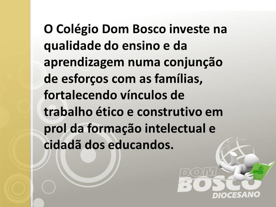 O Colégio Dom Bosco investe na qualidade do ensino e da aprendizagem numa conjunção de esforços com as famílias, fortalecendo vínculos de trabalho ético e construtivo em prol da formação intelectual e cidadã dos educandos.