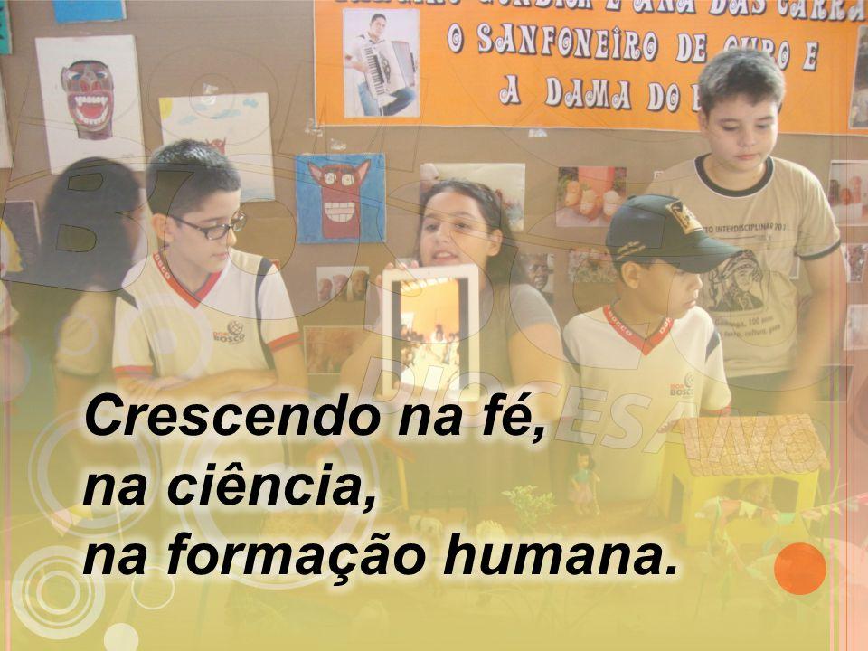 Crescendo na fé, na ciência, na formação humana.