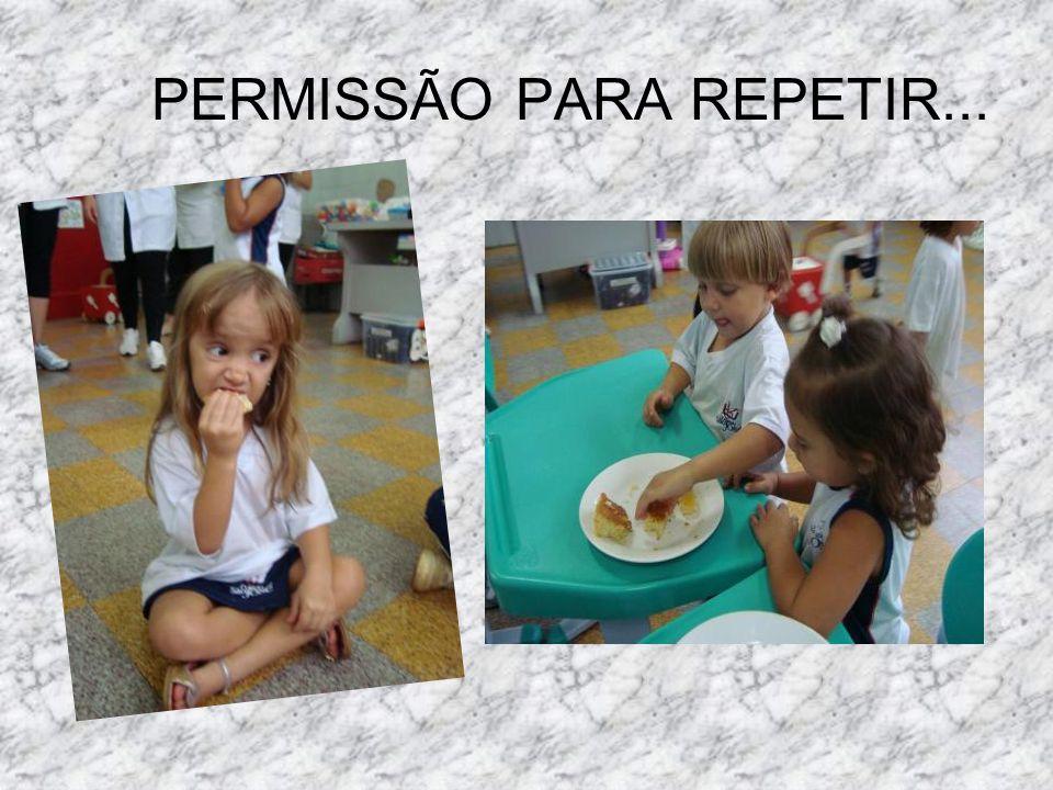 PERMISSÃO PARA REPETIR...