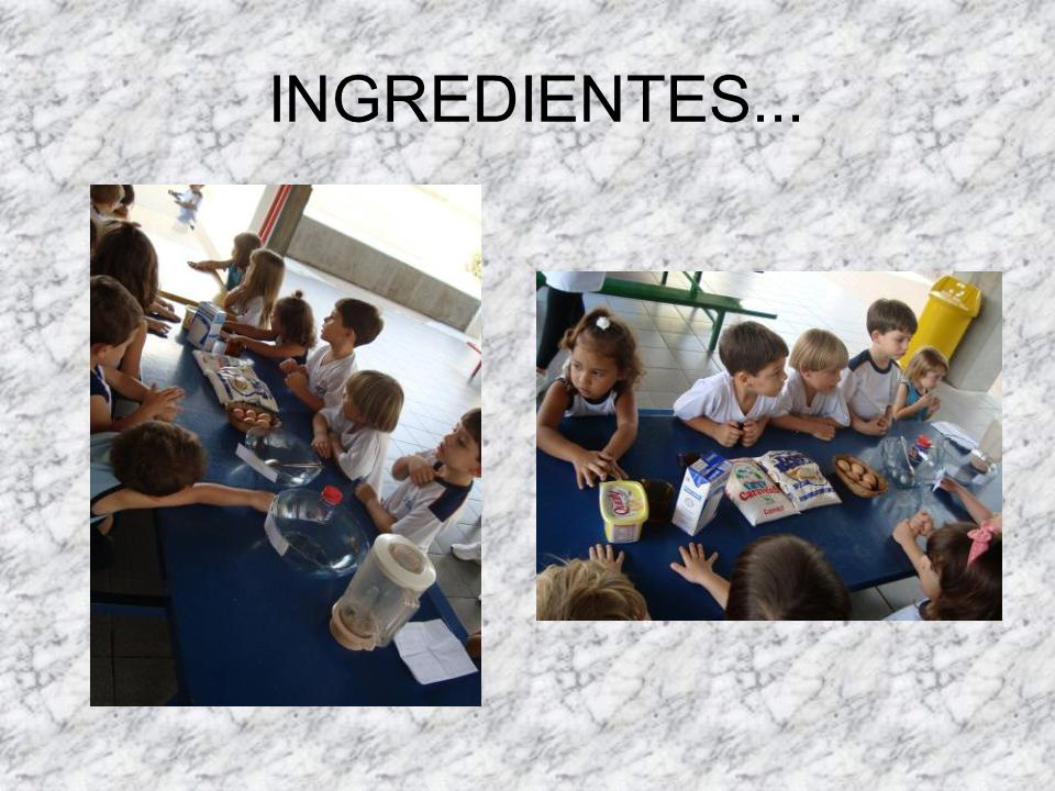 INGREDIENTES...