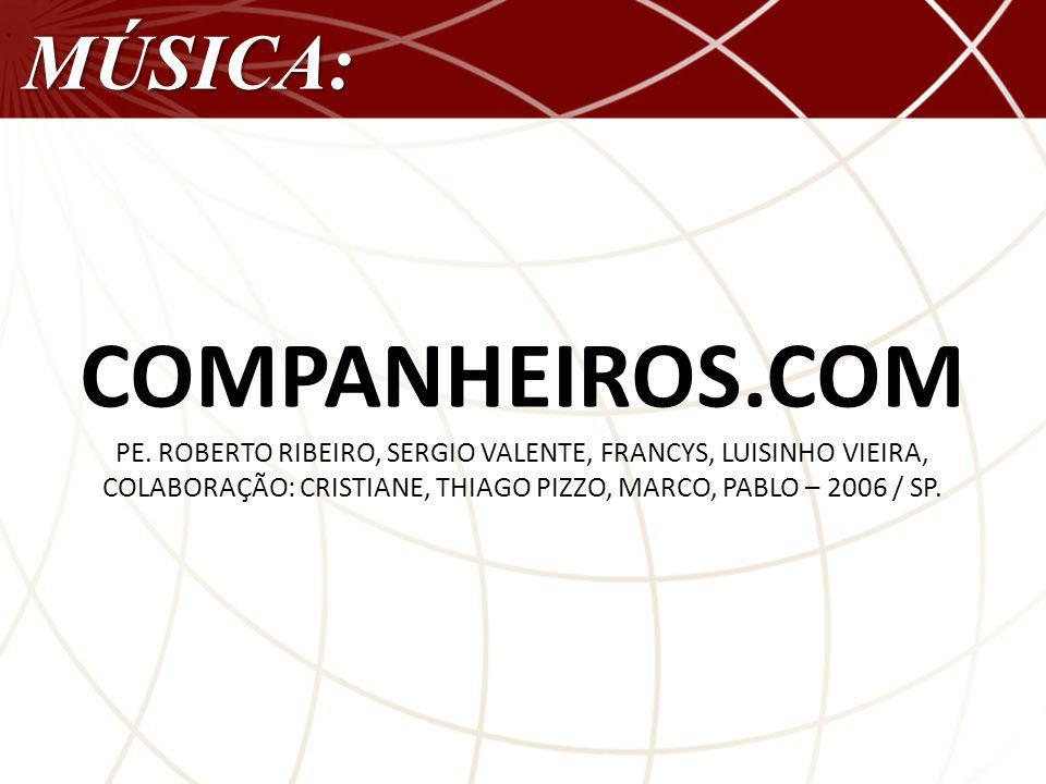 COMPANHEIROS.COM MÚSICA: