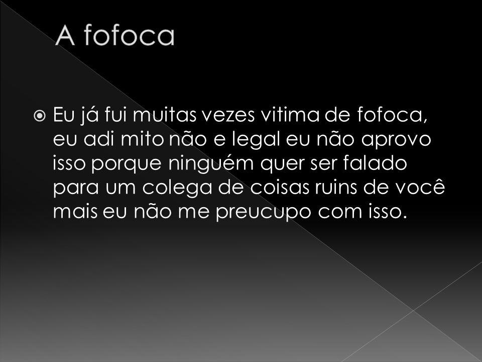 A fofoca