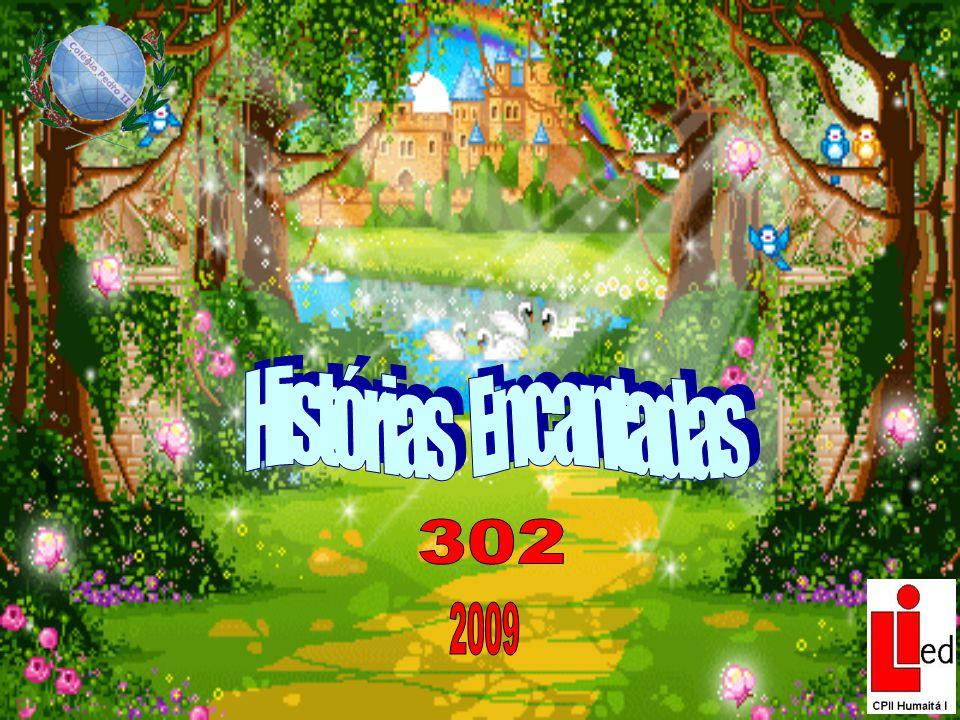 Histórias Encantadas 302 2009
