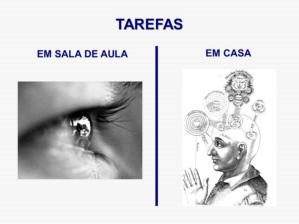 TAREFAS EM SALA DE AULA EM CASA