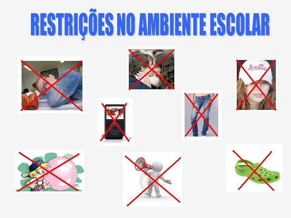 RESTRIÇÕES NO AMBIENTE ESCOLAR