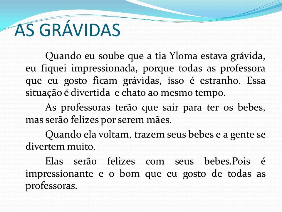 AS GRÁVIDAS