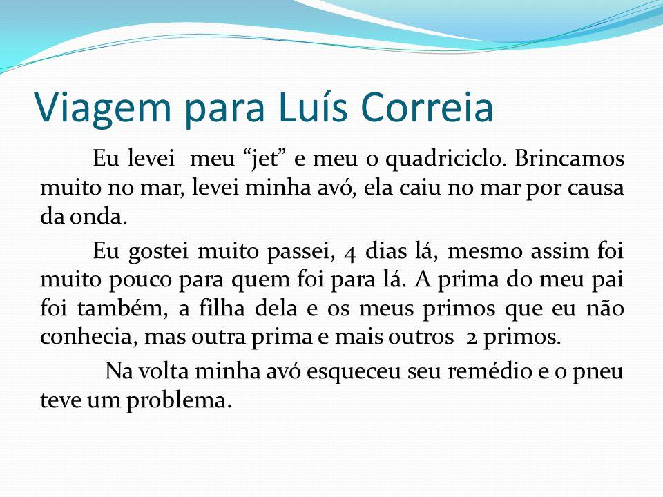 Viagem para Luís Correia