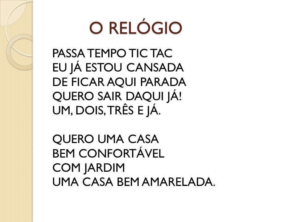 O RELÓGIO
