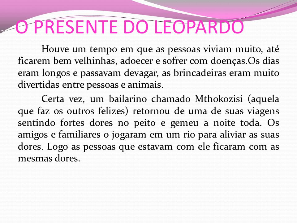 O PRESENTE DO LEOPARDO