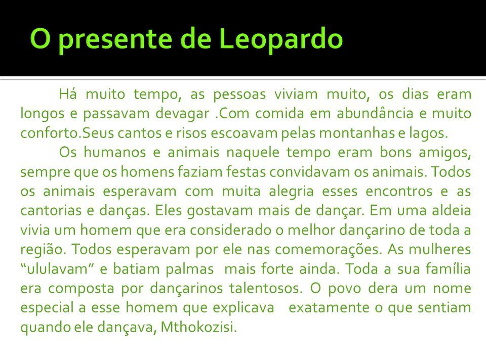 O presente de Leopardo