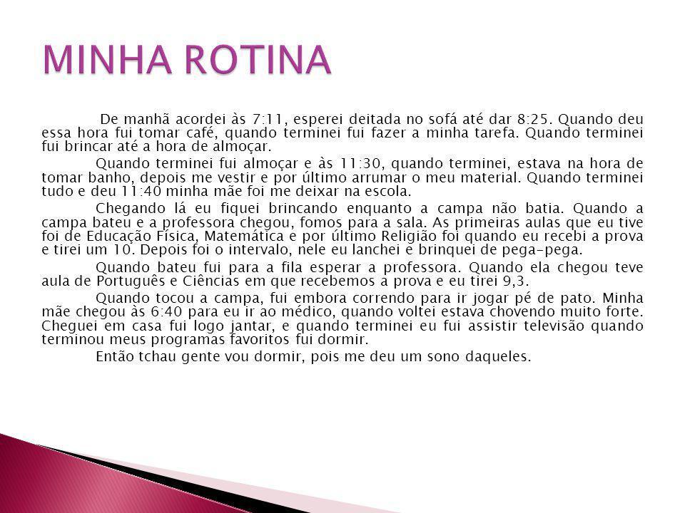 MINHA ROTINA