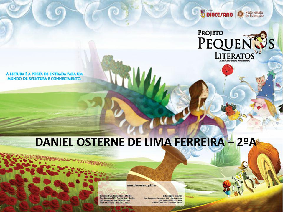 DANIEL OSTERNE DE LIMA FERREIRA – 2ºA
