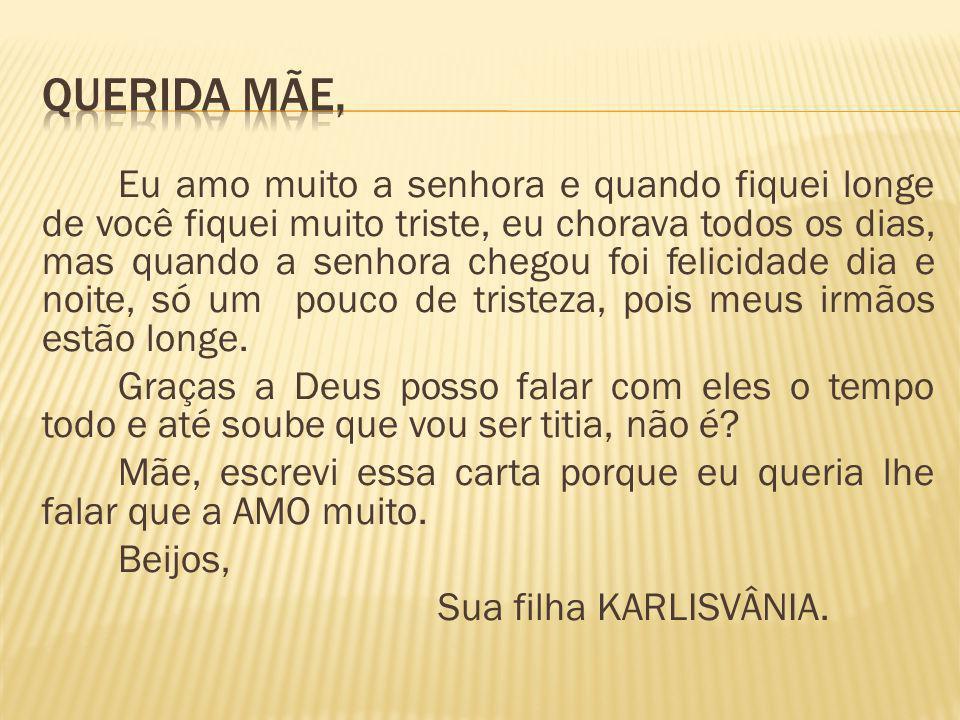 QUERIDA MÃE,
