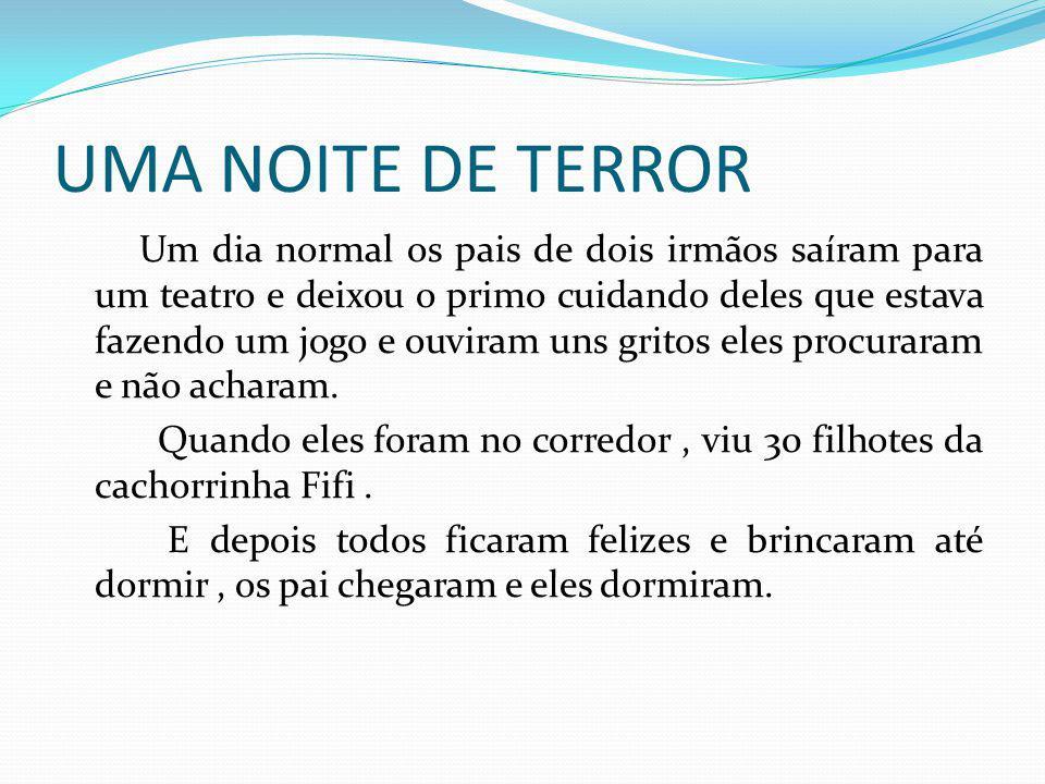 UMA NOITE DE TERROR