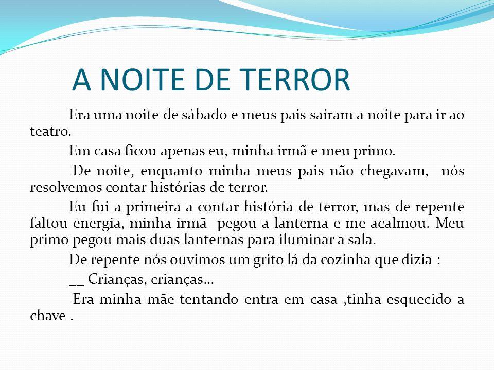 A NOITE DE TERROR
