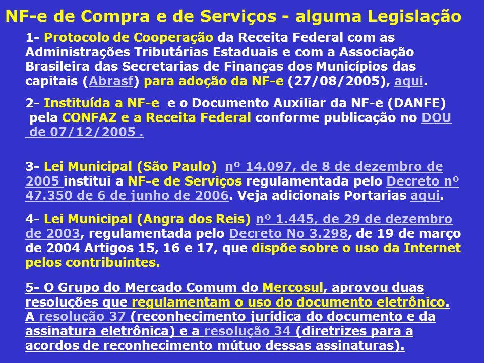 NF-e de Compra e de Serviços - alguma Legislação