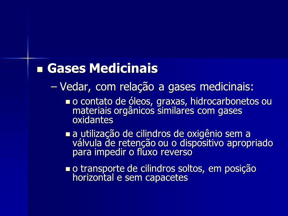 Gases Medicinais Vedar, com relação a gases medicinais: