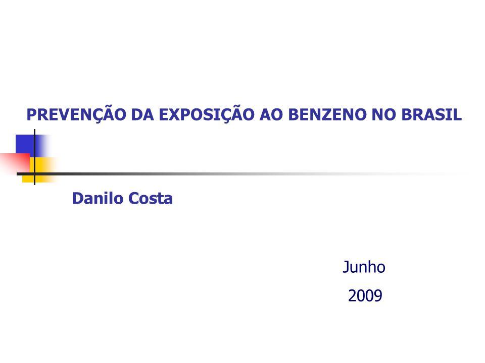 PREVENÇÃO DA EXPOSIÇÃO AO BENZENO NO BRASIL