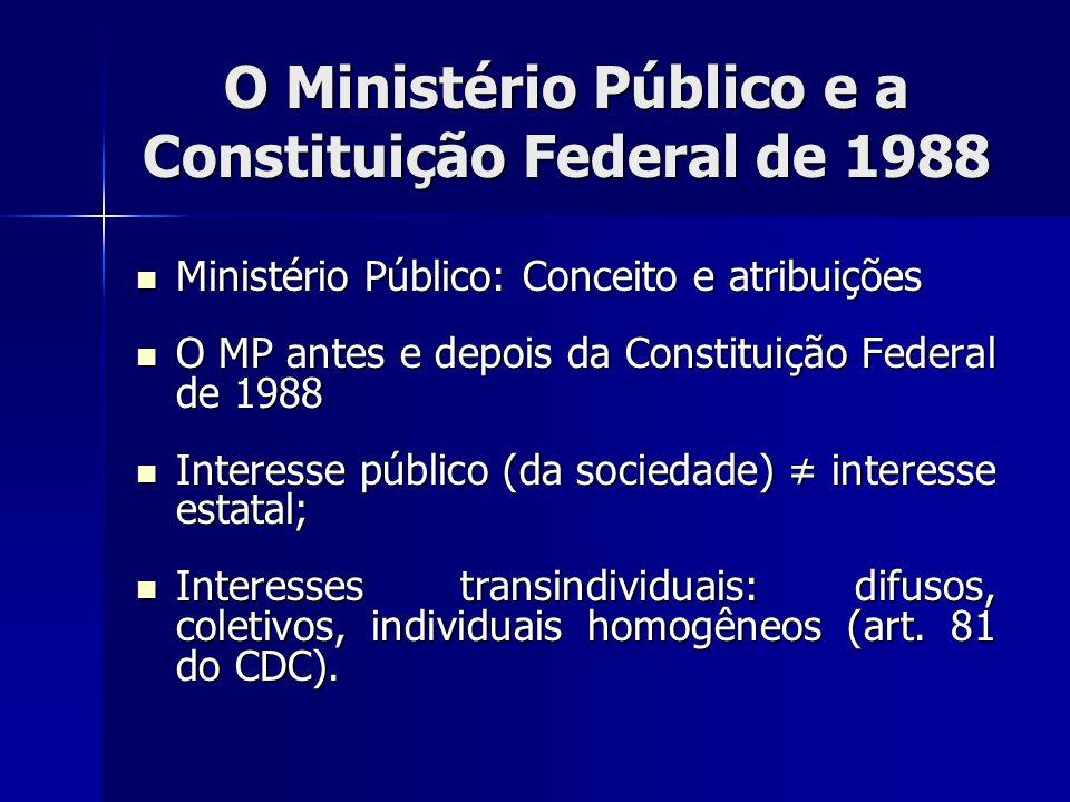 O Ministério Público e a Constituição Federal de 1988