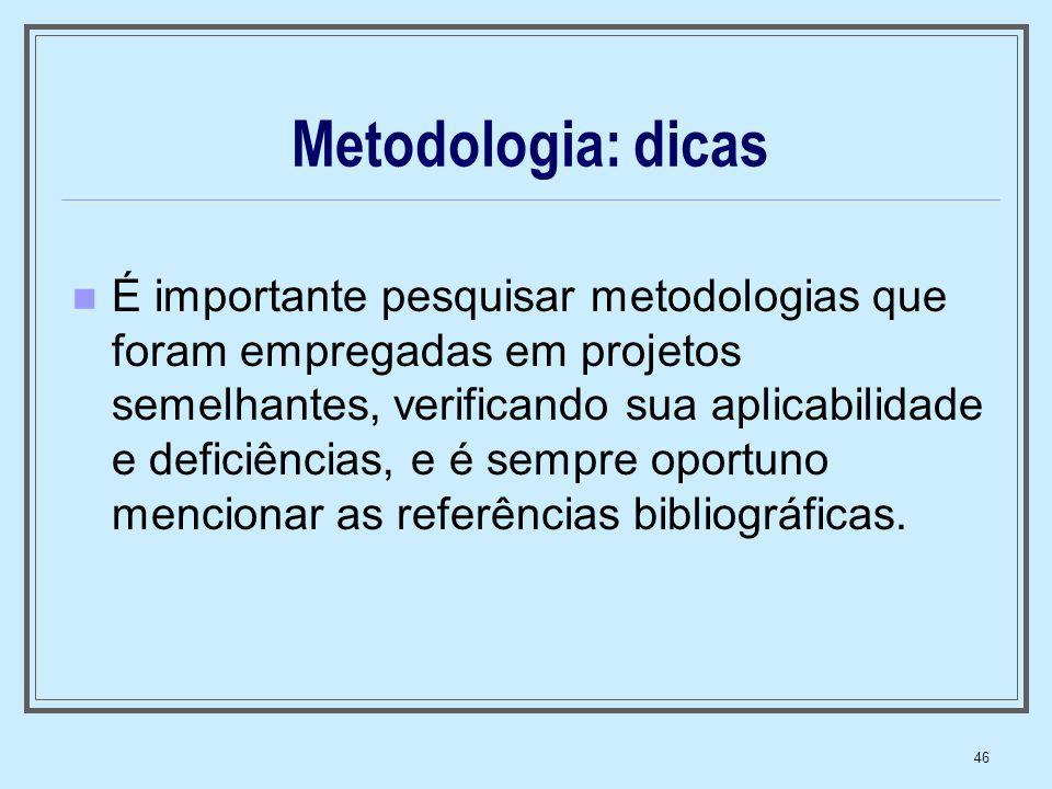 Metodologia: dicas