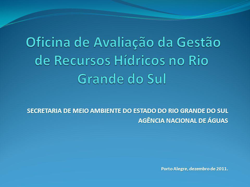 Oficina de Avaliação da Gestão de Recursos Hídricos no Rio Grande do Sul