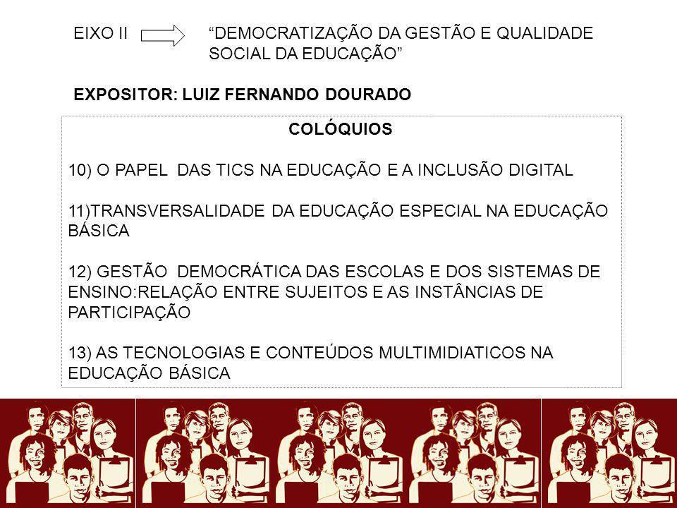 EIXO II DEMOCRATIZAÇÃO DA GESTÃO E QUALIDADE SOCIAL DA EDUCAÇÃO