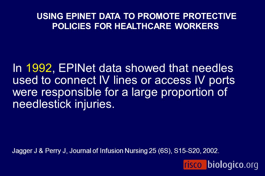 USING EPINET DATA TO PROMOTE PROTECTIVE POLICIES FOR HEALTHCARE WORKERS
